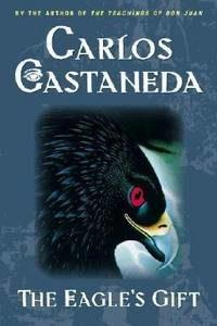 Дар Орла. Карлос Кастанеда.